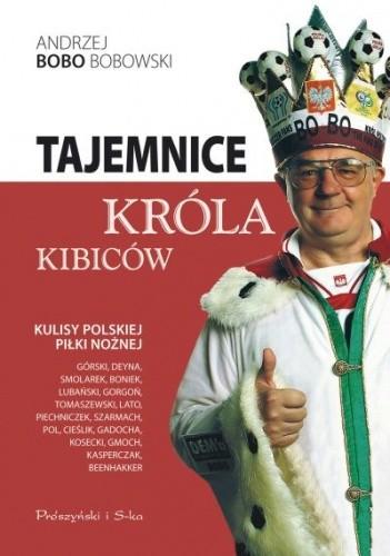 Okładka książki Tajemnice króla kibiców
