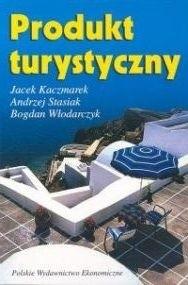 Okładka książki Produkt turystyczny : pomysł, organizacja, zarządzanie