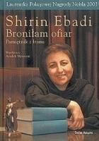 Broniłam ofiar. Pamiętnik z Iranu