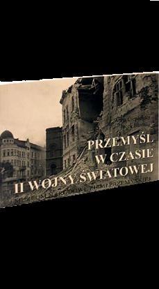 Okładka książki Przemyśl w czasie II wojny światowej