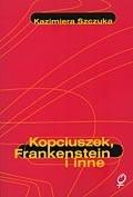 Okładka książki Kopciuszek, Frankenstein i inne. Feminizm wobec mitu