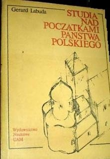Okładka książki Studia nad początkami państwa polskiego. T. 2