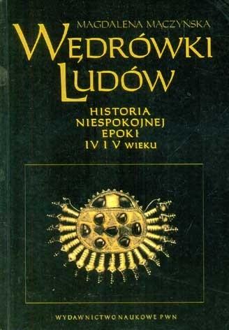 Okładka książki Wędrówki ludów. Historia niespokojnej epoki IV i V wieku