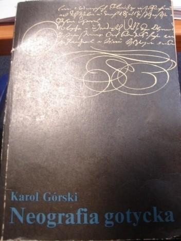 Okładka książki Neografia gotycka. Podręcznik pisma neogotyckiego XVI-XX w