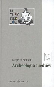 Okładka książki Archeologia mediów