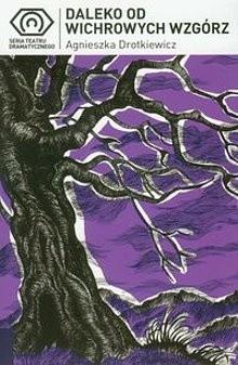 Okładka książki Daleko od Wichrowych wzgórz