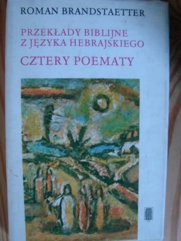 Okładka książki Przekłady biblijne z języka hebrajskiego - Cztery poematy