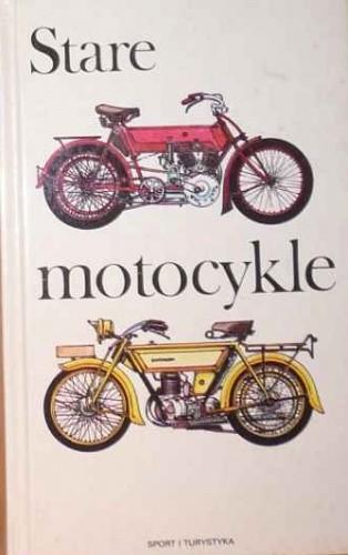 Por�zik Juraj Stare Motocykle 1885-1940 [PDF] [PL]