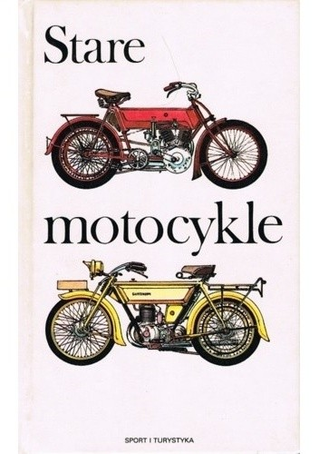 Okładka książki Stare Motocykle