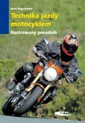 Okładka książki Technika jazdy motocyklem. Ilustrowany poradnik