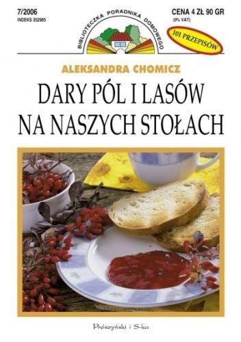 Okładka książki Dary pól i lasów na naszych stołach