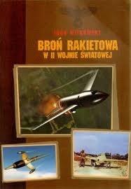 Okładka książki Broń rakietowa w II wojnie światowej