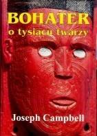 Okładka książki Bohater o tysiącu twarzy