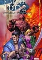 Marvel 1602. Czwórka z Fantasticka