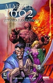 Okładka książki Marvel 1602. Czwórka z Fantasticka