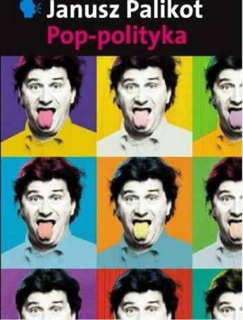 Okładka książki Pop-polityka