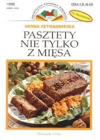 Okładka książki Pasztety nie tylko z mięsa