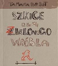 Okładka książki Szkice dla zielonego wróbla