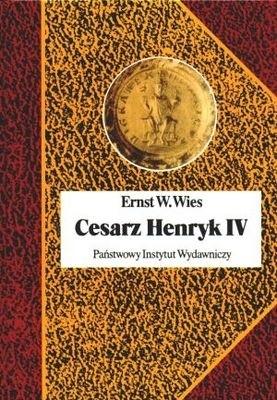 Okładka książki Cesarz Henryk IV. Canossa i walka o panowanie nad światem