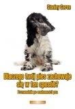 Okładka książki Dlaczego twój pies zachowuje się w ten sposób? Przewodnik po osobowości psa.