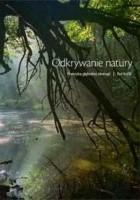 Odkrywanie natury. Praktyka głębokiej ekologii