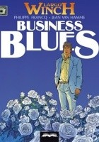 Largo Winch # 4 - Business Blues