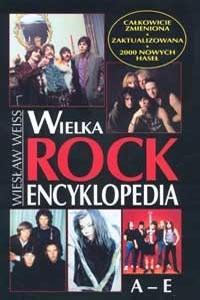 Okładka książki Wielka rock encyklopedia.  T. 1 (A-E)