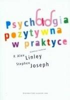 Okładka książki Psychologia pozytywna w praktyce
