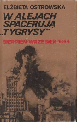 """Okładka książki W Alejach spacerują """"Tygrysy"""""""