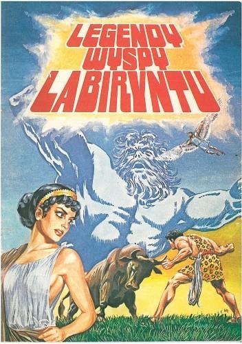 Okładka książki Legendy wyspy labiryntu