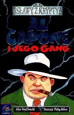 Okładka książki Sławy z krypty: Al Capone i jego gang