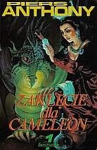 Okładka książki Zaklęcie dla Cameleon