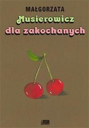 Okładka książki Musierowicz dla zakochanych