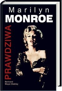 Okładka książki Prawdziwa Marilyn Monroe