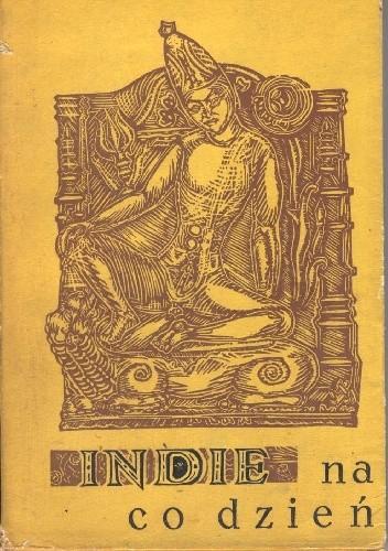 Okładka książki Indie na co dzień. Z notatnika religioznawcy