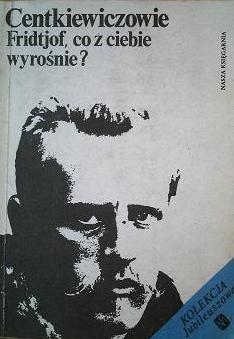 Okładka książki Fridtjof, co z ciebie wyrośnie?