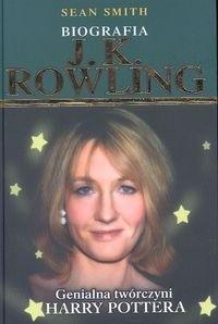 Okładka książki J.K. Rowling. Genialna twórczyni Harry Pottera. Biografia