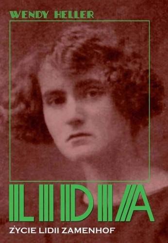 Okładka książki Lidia. Życie Lidii Zamenhof