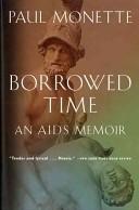 Okładka książki Borrowed Time. An AIDS Memoir