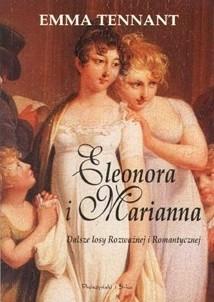 Okładka książki Eleonora i Marianna. Dalsze losy Rozważnej i Romantycznej.