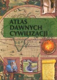 Okładka książki Atlas Dawnych Cywilizacji
