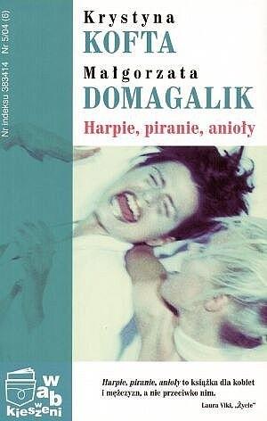 Okładka książki Harpie, piranie, anioły