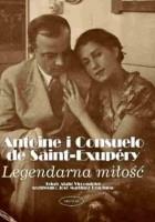 Antoine i Consuelo de Saint-Exupery: Legendarna miłość