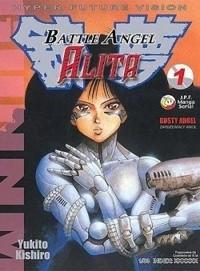 Okładka książki Battle Angel Alita 1. Zardzewiały Anioł