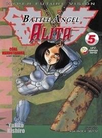 Okładka książki Battle Angel Alita 5. Córa Marnotrawna