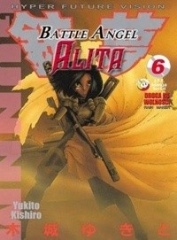 Okładka książki Battle Angel Alita 6. Droga ku wolności