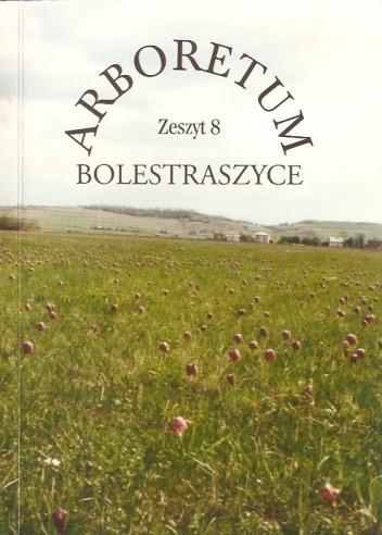Okładka książki Arboretum Bolestraszyce