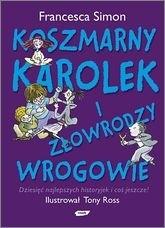Okładka książki Koszmarny Karolek i złowrodzy wrogowie