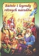 Okładka książki Baśnie i legendy różnych narodów