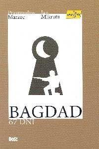Okładka książki Bagdad - 67 dni